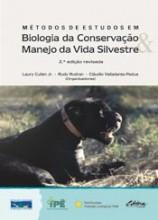 Métodos de Estudos em Biologia da Conservação e Manejo da Vida Silvestre
