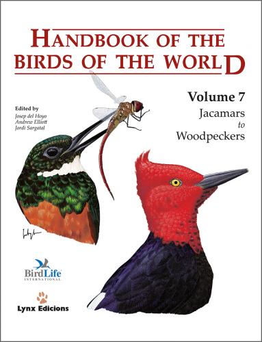 Handbook of the Birds of the World: Jacamars to Wookpeckers: 7