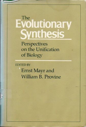 The Evolutionary Synthesis. Perspectives on the unification of biology.