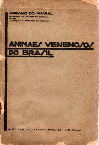Animaes Venenosos do Brasil - Afranio do Amaral 1930