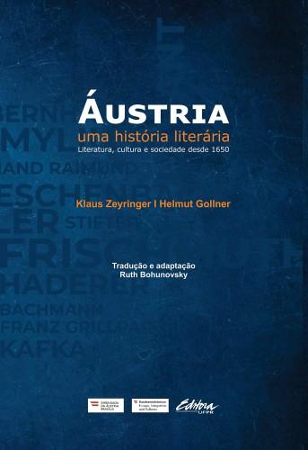Áustria: uma História Literária: Literatura, Cultura e Sociedade Desde 1650