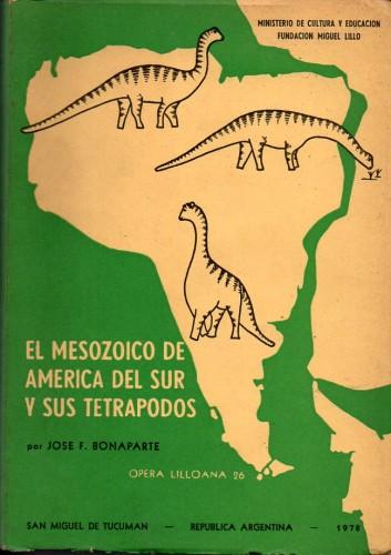 El Mesozoico de América del Sur y sus tetrápodos