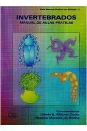 Invertebrados : Manual De Aulas Pratica  (2002)