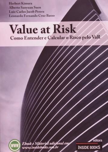 Value at Risk - Como entender e calcular o risco pelo VaR