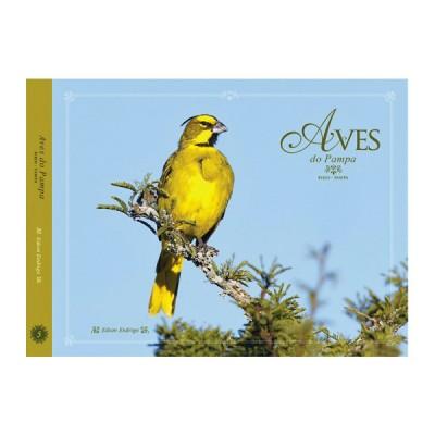 Aves do Pampa - Volume 5 - Coleção Aves nos biomas brasileiros