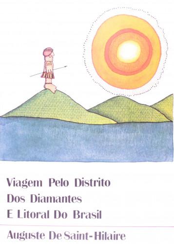 Viagem Pelo Distrito dos Diamantes e Litoral do Brasil