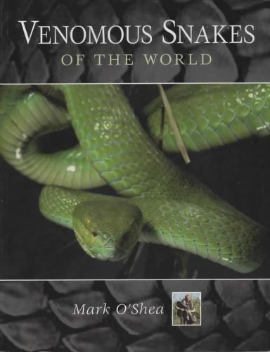 Venomous Snakes of the World (O'Shea)