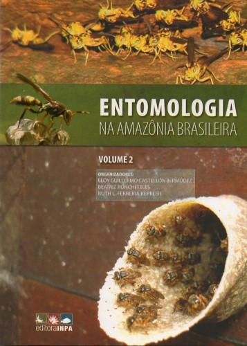 Entomologia na Amazônia brasileira. Volume 2