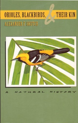 Orioles, Blackbirds, and Their Kin: A Natural History