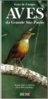 Foto do produto Guia de Campo: Aves da grande São Paulo