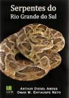 Foto do produto Serpentes do Rio Grande do Sul