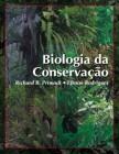 Foto do produto Biologia da Conservação