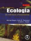 Foto do produto Ecologia - De Indivíduos a Ecossistemas
