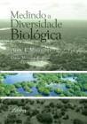 Foto do produto Medindo a Diversidade Biológica