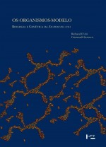 Foto do produto Os Organismos-Modelo. Biologia e Genética da Escherichia Coli