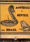 Foto do produto Anfíbios e Répteis do Brasil (Vida e costumes)