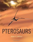 Foto do produto Pterosaurs: Natural History, Evolution, Anatomy
