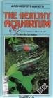 Foto do produto Guide to the Healthy Aquarium