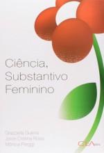 Foto do produto Ciência, Substantivo Feminino