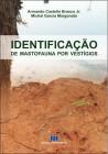 Foto do produto Identificação de Mastofauna por vestígios
