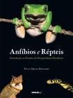 Foto do produto Anfíbios e Répteis - Introdução ao estudo da Herpetofauna Brasileira