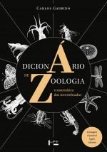 Foto do produto Dicionário de zoologia e sistemática dos invertebrados