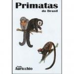 Foto do produto Primatas Do Brasil (Auricchio)