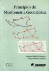Foto do produto Princípios de Morfometria Geométrica