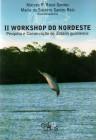 Foto do produto II Workshop do nordeste: pesquisa e conservação de Sotalia guianensis