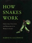 Foto do produto How Snakes Work: Structure, Function and Behavior of the World's Snakes