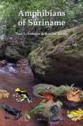 Foto do produto Amphibians of Suriname (Fauna of Suriname)