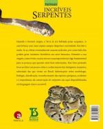 Foto do produto Nossas incríveis Serpentes: caracterização biologia , acidentes e conservação