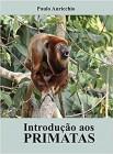 Foto do produto Introdução aos Primatas