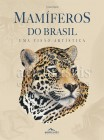 Foto do produto Mamíferos do Brasil - Uma Visão Artística