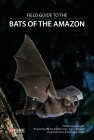 Foto do produto Field Guide to the Bats of the Amazon