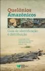 Foto do produto Quelônios Amazônicos - Guia de identificação e distribuição