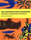 Foto do produto The Conservation Handbook: Research, Management and Policy