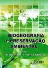 Foto do produto Biogeografia e Preservação Ambiental