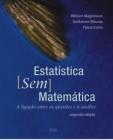 Foto do produto Estatística sem Matemática - A Ligação entre as Questões e a Análise