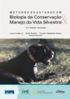 Foto do produto Métodos de Estudos em Biologia da Conservação e Manejo da Vida Silvestre