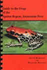 Foto do produto Guide to the Frogs of the Iquitos Region, Amazonian Peru